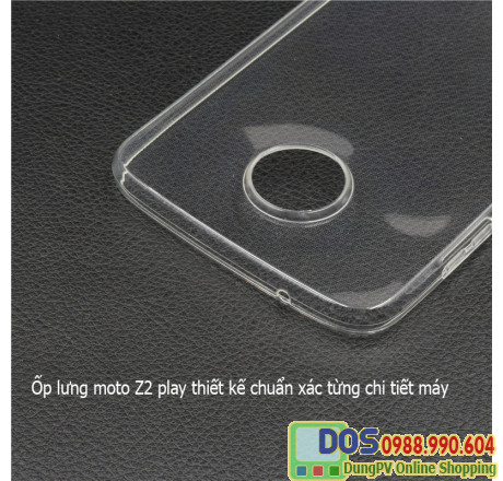 Ốp lưng Motorola moto z2 play silicone trong suốt 2