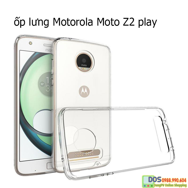 Ốp lưng Motorola moto z2 play silicone trong suốt 1